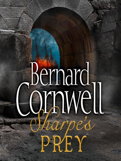 Sharpe's Prey (MP3): Sharpe Series, Book 5