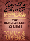 The Unbreakable Alibi (eBook): An Agatha Christie Short Story