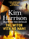 The Witch With No Name (eBook): Rachel Morgan / Hollows Series, Book 13