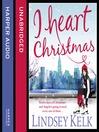 I Heart Christmas (MP3): I Heart Series, Book 6
