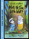 What's the Time, Little Wolf? (Little Wolf and Smellybreff) (MP3)