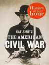 The American Civil War in an Hour (eBook)