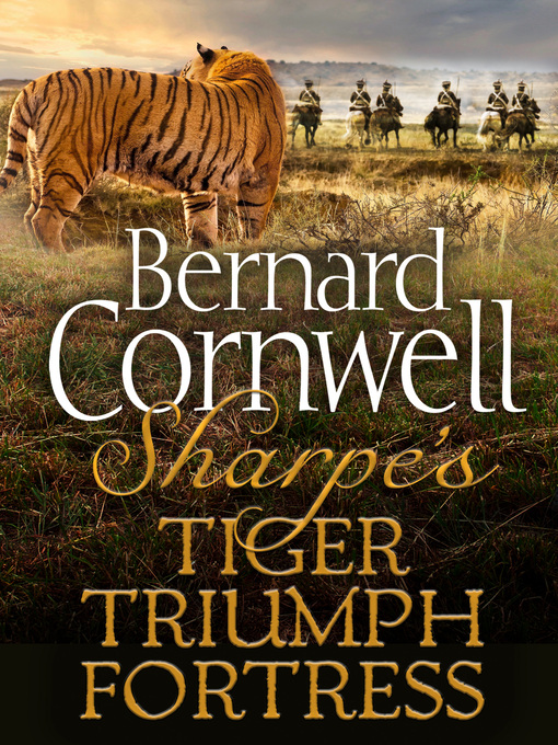 Sharpe's Tiger, Sharpe's Triumph, Sharpe's Fortress (eBook)