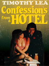 Confessions from a Hotel (Confessions, Book 4) (eBook)