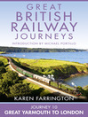 Journey 10 (eBook): Great Yarmouth to London (Great British Railway Journeys, Book 10)