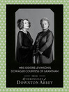 Dowager Countess of Grantham and Mrs Isidore Levinson (Downton Abbey Shorts, Book 2) (eBook)