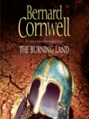 The Burning Land (MP3): The Warrior Chronicles, Book 5