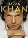 Imran Khan (eBook): The Cricketer, the Celebrity, the Politician