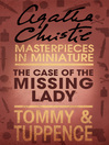 The Case of the Missing Lady (eBook): An Agatha Christie Short Story