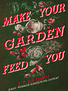 Make Your Garden Feed You (eBook)