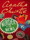 Murder in the Mews (eBook): Hercule Poirot Series, Book 17