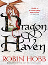 Dragon Haven (eBook): The Realm of the Elderlings: The Rain Wild Chronicles, Book 2