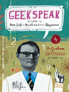 Geekspeak (eBook): Why Life + Mathematics = Happiness