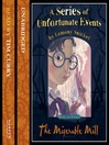The Miserable Mill (MP3): A Series of Unfortunate Events Series, Book 4