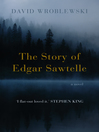 The Story of Edgar Sawtelle (eBook)