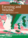 Farming and Wildlife (eBook): Collins New Naturalist Library Series, Book 67