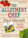 The Allotment Chef (eBook): Home-grown Recipes and Seasonal Stories