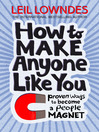 How to Be a People Magnet (eBook): Proven Ways to Polish Your People Skills
