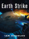 Earth Strike (eBook): Star Carrier Series, Book 1