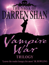 Vampire War Trilogy (eBook): Hunters of the Dusk; Allies of the Night; Killers of the Dawn