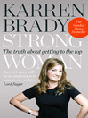 Strong Woman (eBook): The Truth About Getting to the Top