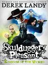 Kingdom of the Wicked (eBook): Skulduggery Pleasant Series, Book 7