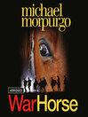 War Horse (MP3): War Horse Series, Book 1