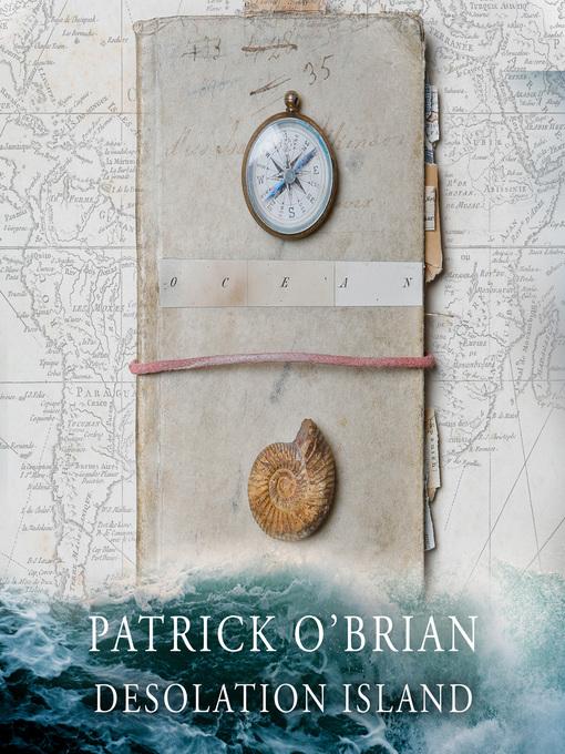Desolation Island (MP3): Aubrey / Maturin Series, Book 5