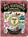 Bad Birthdays (eBook): The Truth Behind Your Crappy Sun Sign