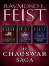 The Chaoswar Saga (eBook): A Kingdom Besieged, A Crown Imperilled, Magician's End