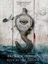 Blue at the Mizzen (eBook): Aubrey / Maturin Series, Book 20