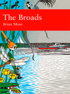 The Broads (Collins New Naturalist Library, Book 89) (eBook)