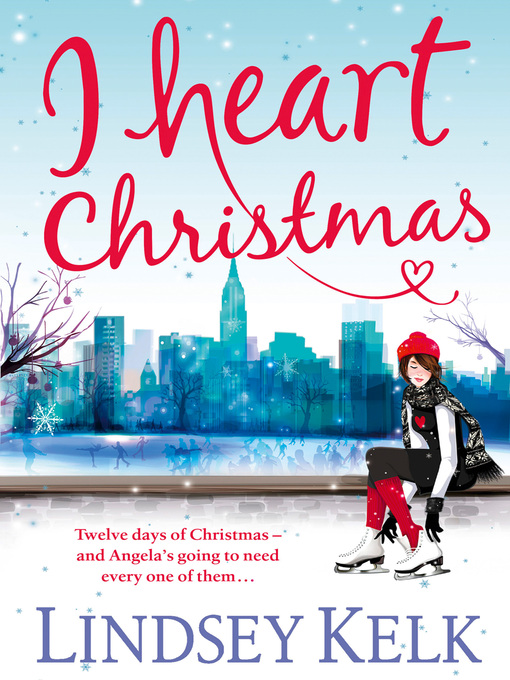 I Heart Christmas (eBook): I Heart Series, Book 6