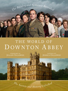 The World of Downton Abbey (eBook)