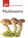 Mushrooms (eBook): The Quick Way to Identify Mushrooms and Toadstools