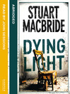 Dying Light (MP3): Logan McRae Series, Book 2