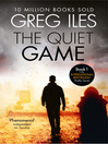 The Quiet Game (eBook): Penn Cage Series, Book 1