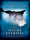 The Night Eternal (eBook): The Strain Trilogy, Book 3