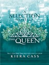 The Queen (eBook): The Selection Series, Book 3