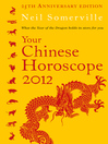 Your Chinese Horoscope 2012 (eBook): What the Year of the Dragon Holds in Store for You
