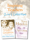 Inspiring Teachers 2-in-1 Collection (eBook)