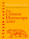 Your Chinese Horoscope 2010 (eBook): What the Year of the Tiger Holds in Store for You