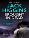 Brought in Dead (eBook): Nick Miller Series, Book 2