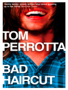 Bad Haircut (eBook)