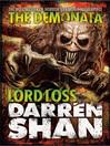 Lord Loss (eBook): The Demonata Series, Book 1