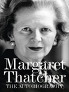 Margaret Thatcher (eBook): The Autobiography