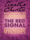 The Red Signal (eBook): An Agatha Christie Short Story