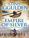 Empire of Silver (eBook): Conqueror Series, Book 4