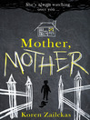 Mother, Mother (eBook)