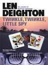 Twinkle Twinkle Little Spy (eBook): Harry Palmer Series, Book 6